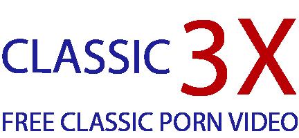 Classic3X – Free Porn Blog